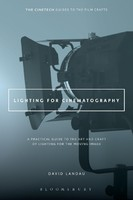 A Practical Guide to the Art and Craft of Lighting for the Moving Image